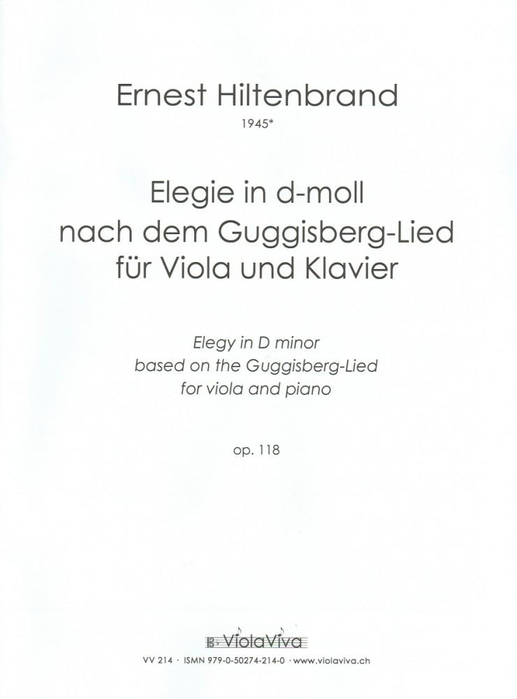 Elegie nach dem Guggisberg-Lied, op. 118 b, für Bratsche und Klavier